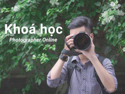 Khoá học Photographer Online